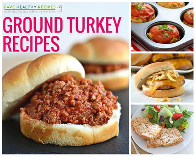 23 Healthy Ground Turkey Recipes to Tempt You