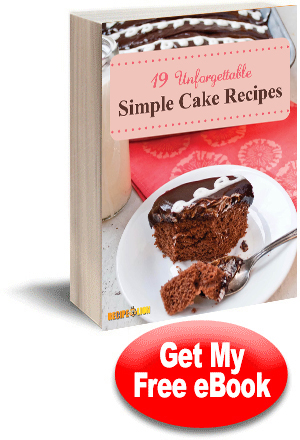 19 Unforgettable Simple Cake Recipes free eCookbook