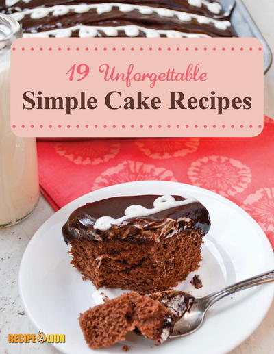 19 Unforgettable Simple Cake Recipes