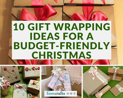 10 Gift Wrapping Ideas For A Budget Friendly Christmas Favecrafts Com