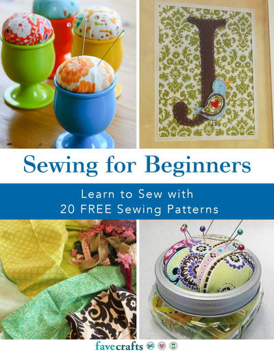 Sewing For Beginners Ebook Favecrafts