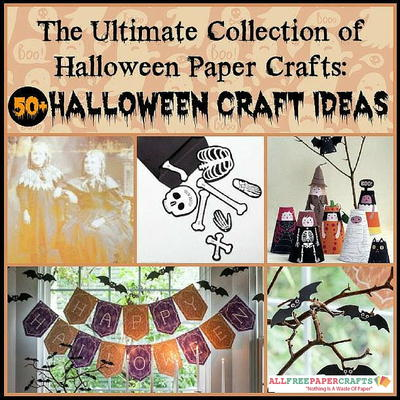 The Ultimate Collection of Halloween Paper Crafts 55 Halloween Craft Ideas