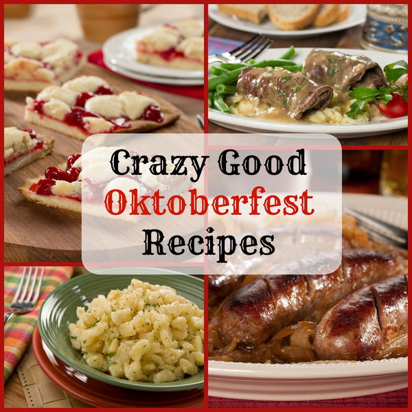 Crazy Good Oktoberfest Recipes