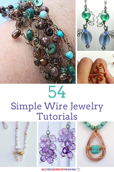 54 Simple Wire Jewelry Tutorials