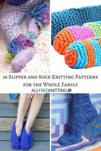 16 Slipper and Sock Knitting Patterns for the Whole Family
