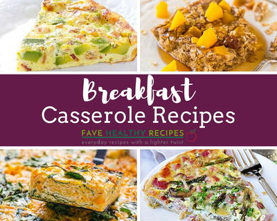 20 Healthy Easy Breakfast Casserole Recipes