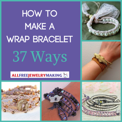 How to Make a Wrap Bracelet 37 Ways