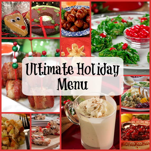 Ultimate Holiday Menu 350 Recipes for Christmas Dinner Holiday Parties  More