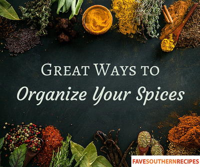 Great Ways to Organize Your Spices
