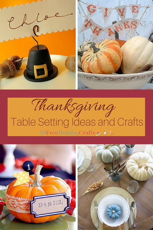 Thanksgiving Table Setting Ideas and Crafts