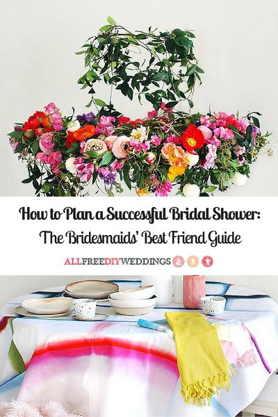 How to Plan a Successful Bridal Shower The Bridesmaids Best Friend Guide