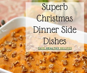 Superb Christmas Dinner Side Dishes