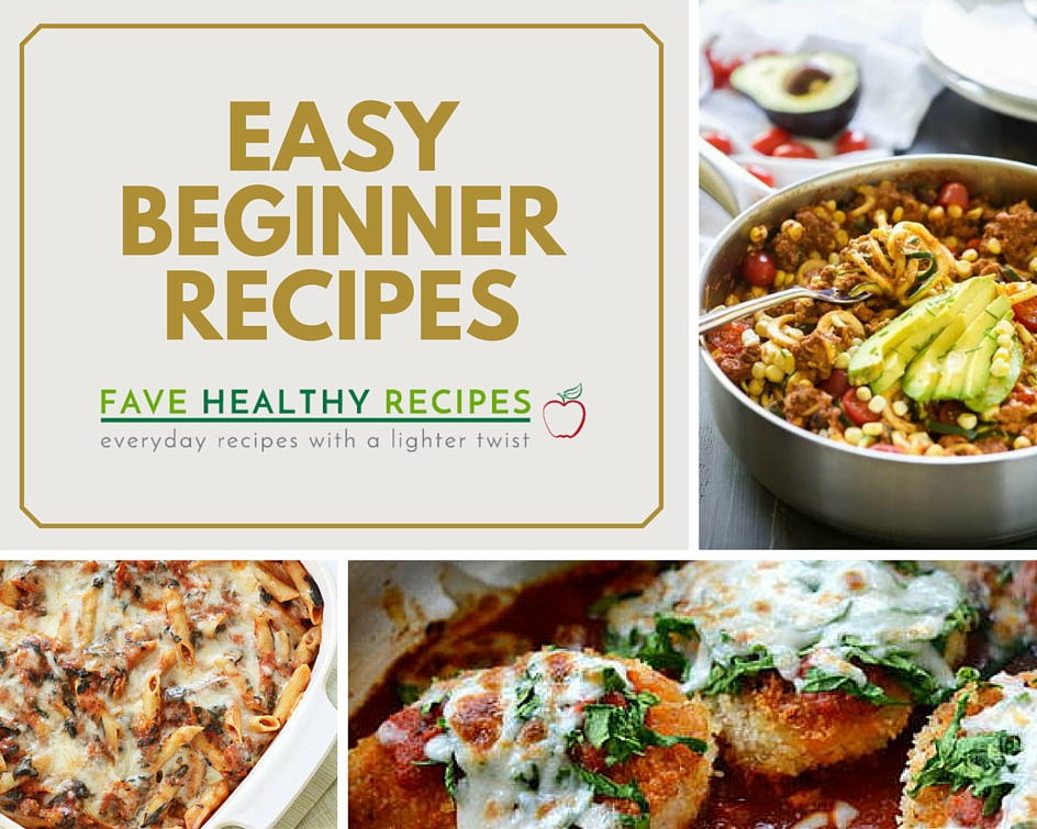 45 easy cooking recipes for beginners for Easy cooking for beginners