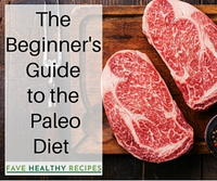 The Beginner's Guide to the Paleo Diet