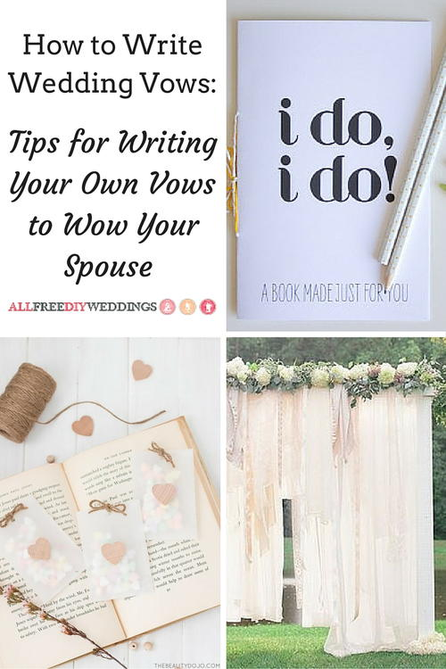 How to Write Wedding Vows: Tips for Writing Your Own Vows to Wow ...