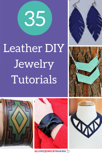 Leather Jewelry 35 Leather DIY Jewelry Tutorials