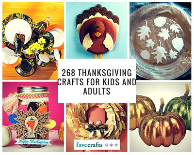 268 Thanksgiving Crafts for Kids and Adults