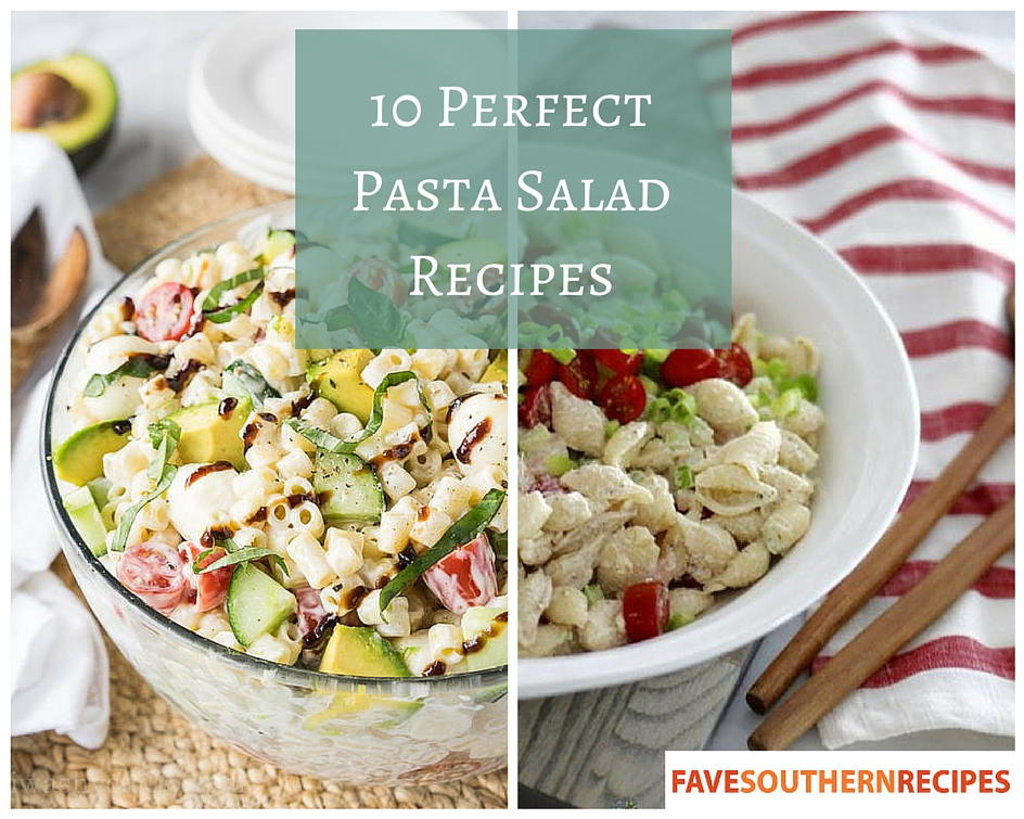 Favesouthernrecipes Com: 10 Perfect Pasta Salad Recipes