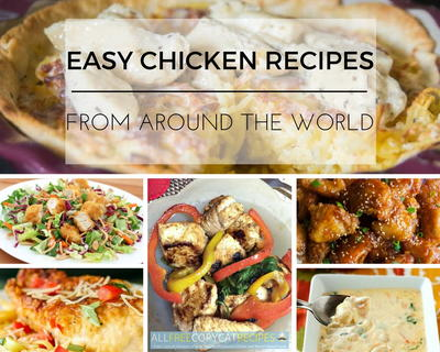 17 easy chicken recipes from around the world international chicken on this page you will find the very best easy chicken recipes these 18 easy chicken recipes from around the world international chicken breast recipes and forumfinder Choice Image