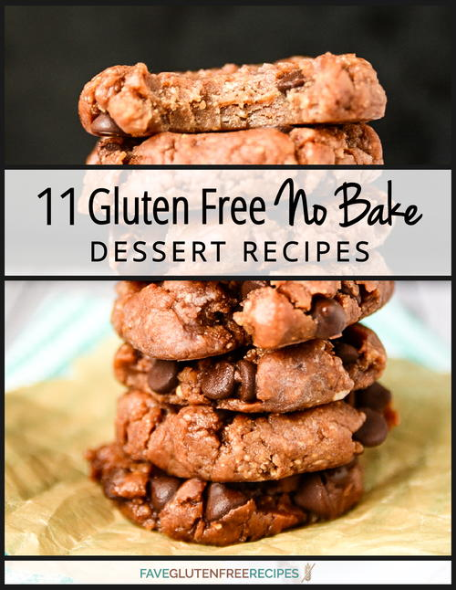 11 Gluten Free No Bake Dessert Recipe