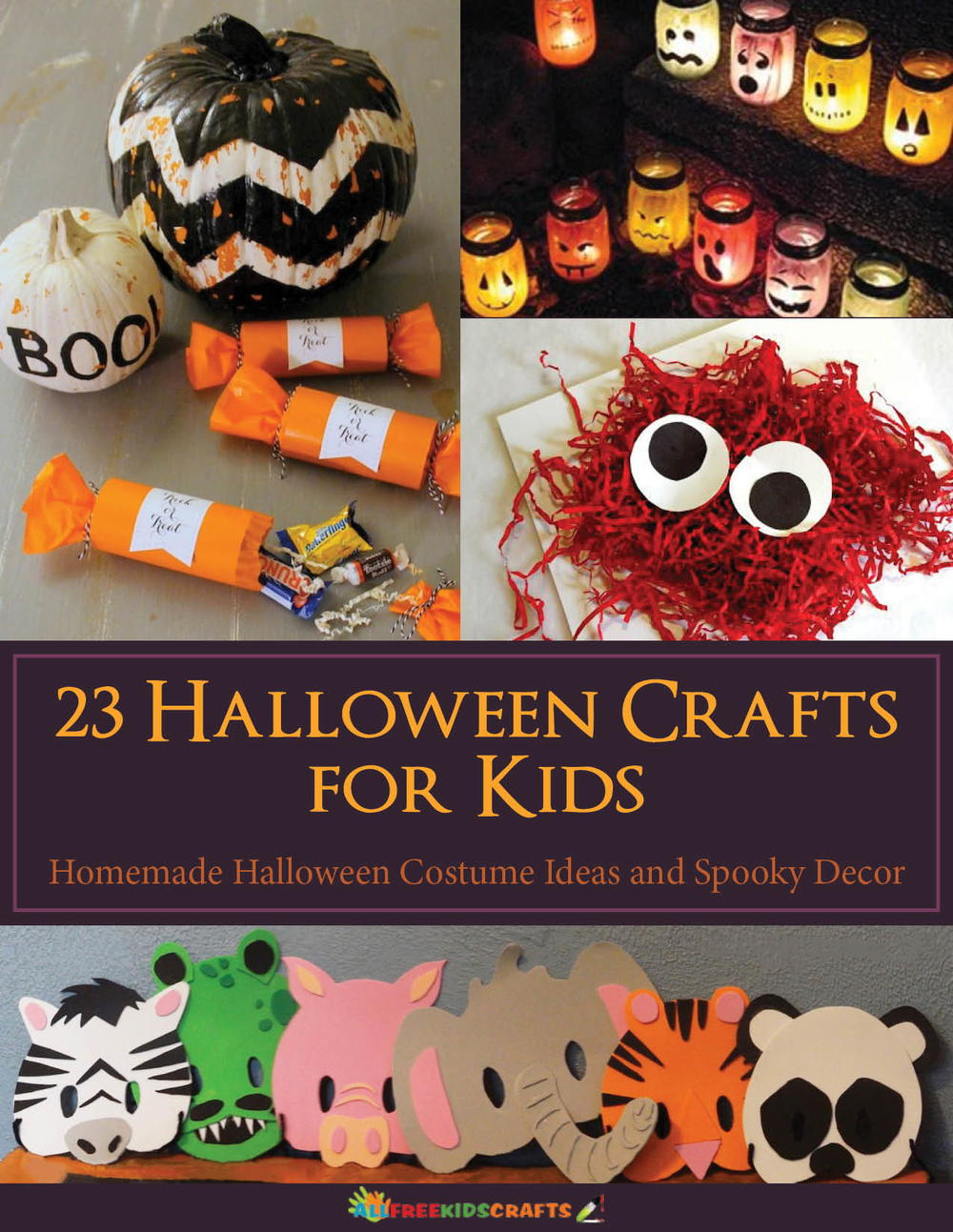 23 halloween crafts for kids homemade halloween costume ideas and spooky decor free ebook allfreekidscraftscom - Preschool Halloween Crafts Ideas