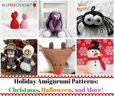 Holiday Amigurumi Patterns Christmas Halloween and More