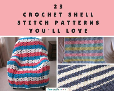 23 Crochet Shell Stitch Patterns Youll Love