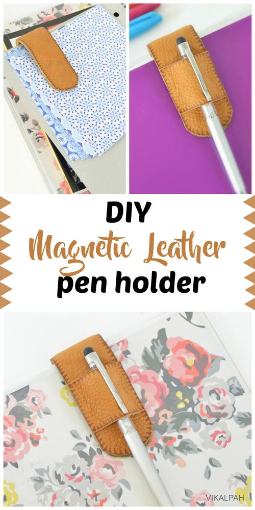 DIY Magnetic Leather Pen Holder