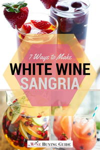 7 Ways to Make White Wine Sangria