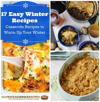 17 Easy Winter Recipes: Casserole Recipes to Warm Up Your Winter