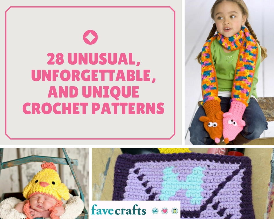 28 Unusual, Unforgettable, and Unique Crochet Patterns ...