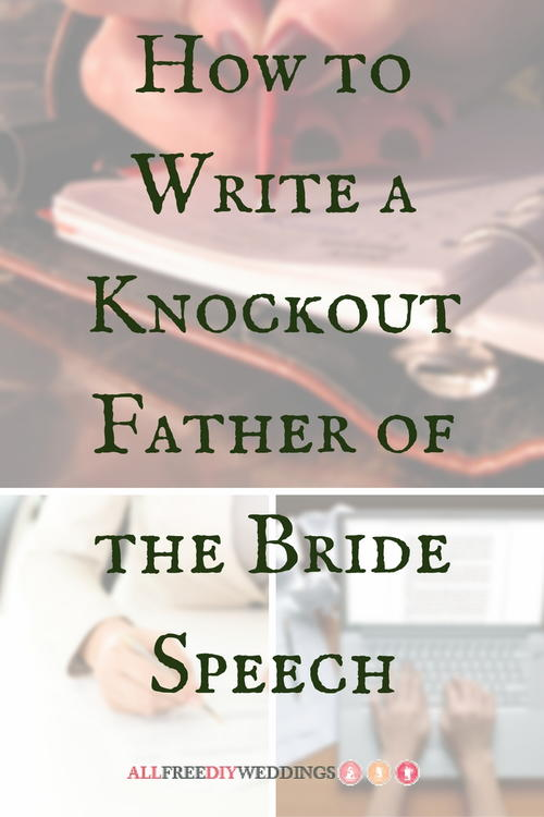How to Write a Knockout Father of the Bride Speech