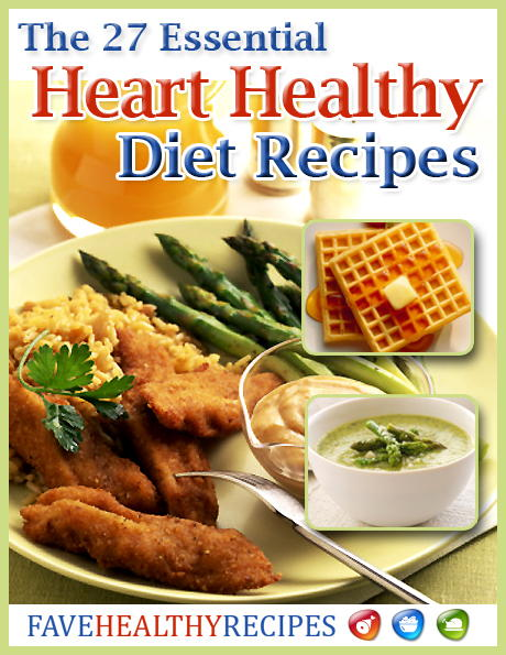 The 27 Essential Heart Healthy Diet Recipes Free eCookbook