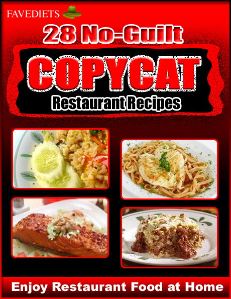 Enjoy Restaurant Food at Home 28 No Guilt Copycat Restaurant Recipes