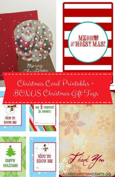 6 Christmas Card Printables and 7 Bonus Christmas Gift Tags