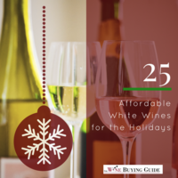 25 Affordable White Wines for the Holidays