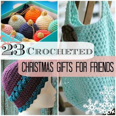 23 Crocheted Christmas Gifts For Friends Allfreecrochetcom