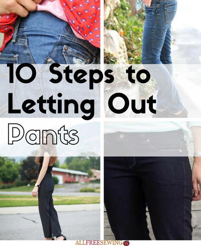 10 Steps to Letting Out Pants