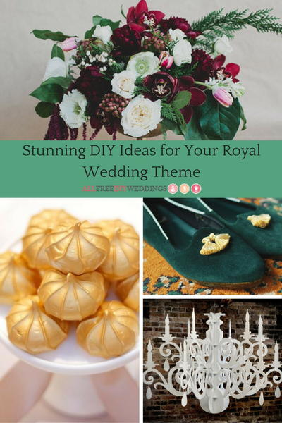 33 Stunning Diy Ideas For Your Royal Wedding Theme