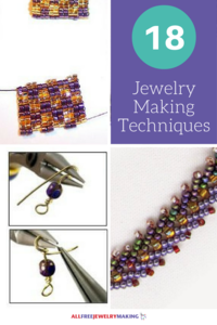 18 Techniques for How to Make Jewelry