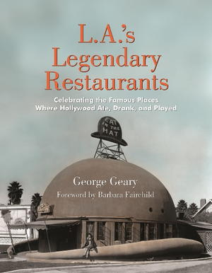 LA's Legendary Restaurants