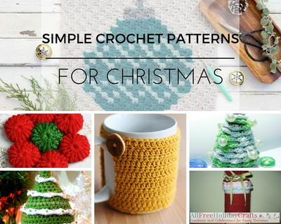 26 Simple Crochet Patterns For Christmas Festive Crochet Ideas