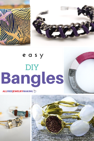 How to Make Bangles: 36 Bangle Bracelet Tutorials