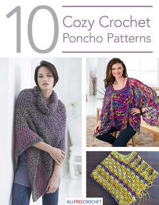 10 Cozy Crochet Poncho Patterns