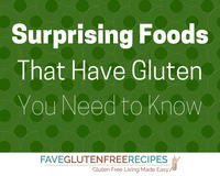 Surprising Foods That Have Gluten You Need to Know