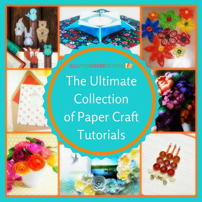The Ultimate Collection Of Paper Craft Tutorials 165 Incredible