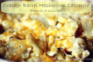 Dump and Go Cracker Barrel Casserole
