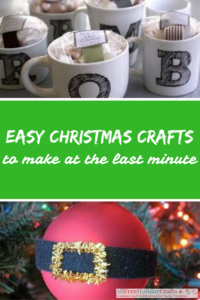 75+ Easy Christmas Crafts to Make at the Last Minute