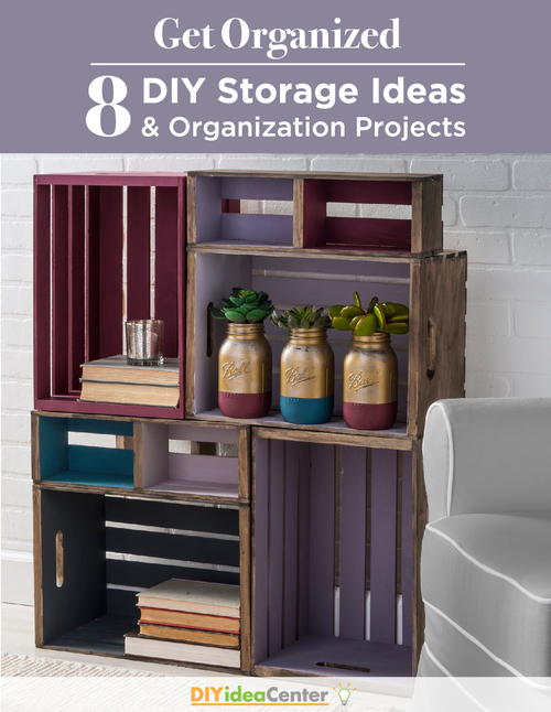 Get Organized 8 DIY Storage Ideas and Organization Projects