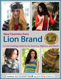 New Favorites from Lion Brand: 15 Free Knitting Patterns for Scarves, Afghans and More Free eBook